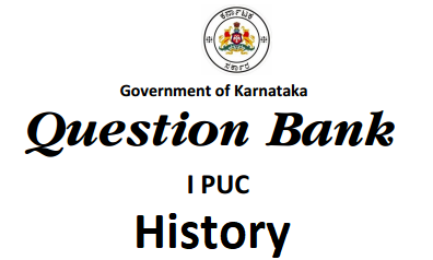 1st PUC History Question Bank with Answers