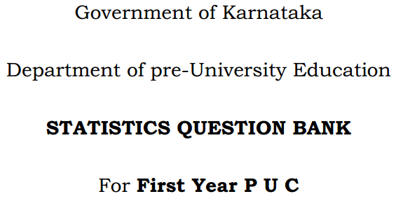1st PUC Statistics Question Bank with Answers