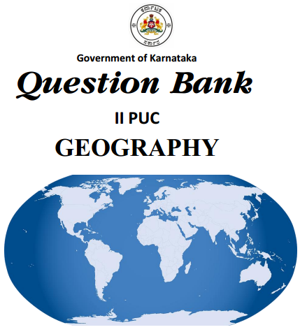 2nd PUC Geography Question Bank with Answers