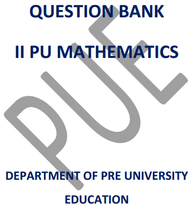 Karnataka 2nd PUC Maths Question Bank with Answers